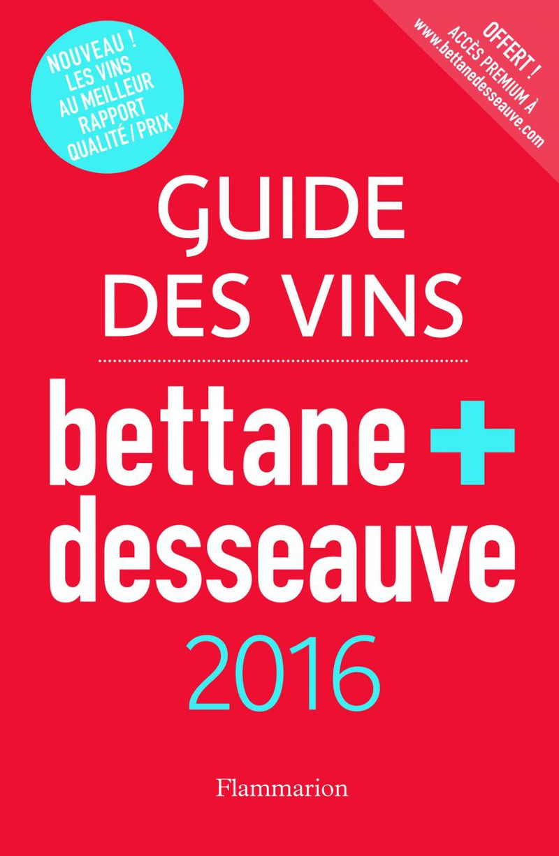 Wine guide : Bettane & Desseauve 2016