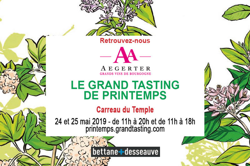 GRAND TASTING DE PRINTEMPS BETTANE-DESSEAUVE